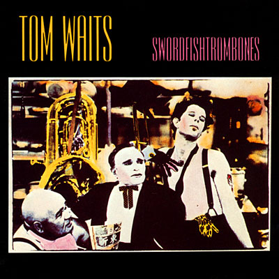 tom-waits_swordfishtrombones